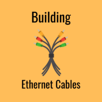 Building Ethernet Cables Guide