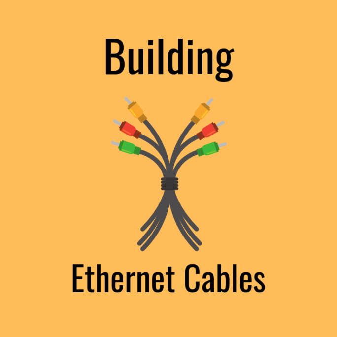 buiding ethernet cables