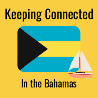 keeping connected in the bahamas
