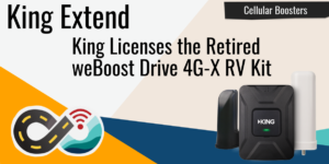 king extend weboost 4g-x rv cellular booster
