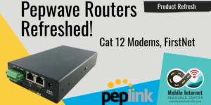pepwave peplink max transit refresh