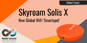 skyroam solis x global smartspot