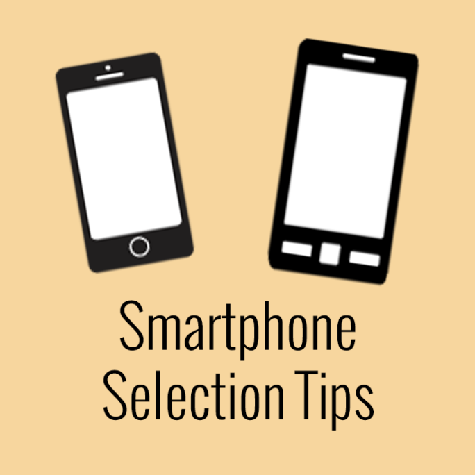 smartphone selection tips