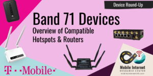 t-mobile band 71 modem hotspot router devices