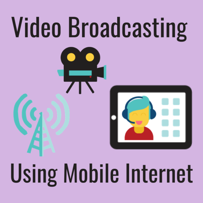 video broadcasting and livecasting mobile internet