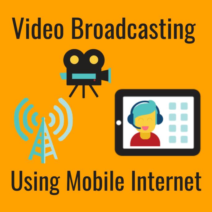 video broadcasting conferencing mobile internet cellular